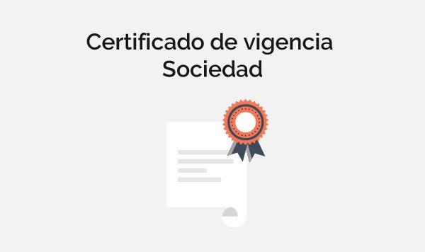 Certificado de vigencia de sociedad