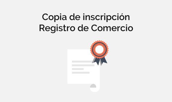 Copia de inscripción registro de comercio